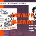 Everyday Is Halloween w/ Bucureci Intimidatah - 29th September 2021