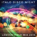 Lången Italo Disco Mix 2019
