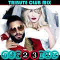 Madonna Feat Maluma - MEDELLIN (adr23mix) OBSESSIVE CLUB MIX 1 Special DJs Editions