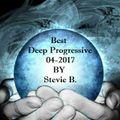 Best Deep Progressive House Mix 04-2017