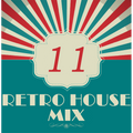 Dance to the House vol.11 - Retro House Mix