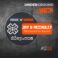 Underground JACK #035 | JAY B MCCAULEY