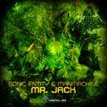 Sonic Entity & Manmachine - Mr. Jack Ep MiniMix   out now Digital Om Productions