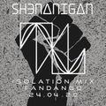 Shenanigan Isolation Mix 2020