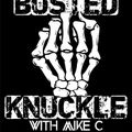 The Busted Knuckle With Mike C: Show 9