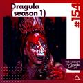 #154 Dragula (Season 1)
