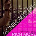 RICH MORE: MonteCarlo Deep 17 / Live at Sea Lounge MonteCarlo