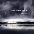 rising revelations #23 // mmee