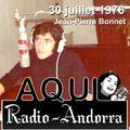 Aqui Radio-Andorra | Émission du 30 juillet 1976 | Prés : Jean-Pierre Bonnet - Réal : André Coll