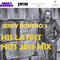 "Jerry Ropero´s ""HIS LATEST HITS 2017 MIX"""