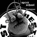 Soul Cool Records/ Meloman - Spirit School