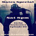 Jacko Ecclectica EP09 Mates Special www.RadioGJ.com