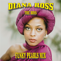 Diana Ross | The Boss | Funky Pearls Mix
