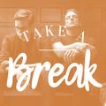Take A Break 130: Ulterior Motive Tribute