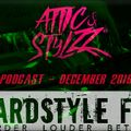Attic & Stylzz Freestyle podcast, December 2016