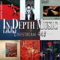 In Depth Music Livestream 44# (23-02-2021)