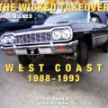 #017 The Wicked Takeover All Vinyl Show with Wicked West Coast 1988-1993 (07.23.2021)