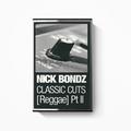 """Nick Bonds """"Classic Cuts [Reggae] II"""" (1997)"""