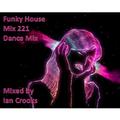 Ian Crooks Mix 221 (Dance Mix)