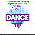 DJ Romeo Grate's Monday Night Club House Mix 6-7-2021 (YouTube Video Link In the Description!)