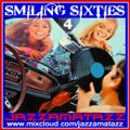 SMILING SIXTIES 4= The Who, Zombies, Kinks, Small Faces, Doors, Canned Heat, Jeff Beck, Arthur Brown