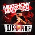 DJ Rampage - Mixshow Madness (JUICE CREW ALLSTARS)