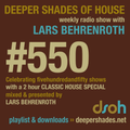 DEEPER SHADES OF HOUSE #550 - CLASSIC HOUSE SPECIAL