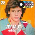 #SuperDiscoParty 028 // PODCAST// VERMUT EDITION
