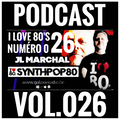 I Love 80's Vol. 026 by JL MARCHAL on Galaxie Radio Belgium