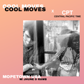 Mopetown USA w/ Jhune & Rawb - COOL MOVES x Central Pacific Time special [Indie]
