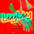 Ling Ling Affairs - Guest Mix 17 by Pete Gooding
