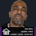 The Rrev - Gospel Vibez 15 DEC 2019