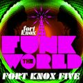 """Fort Knox Five presents """"Funk The World 26"""""""