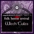 Witch Cults - a Folk Horror Revival mix