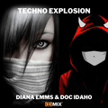 Techno Explosion Exclusive Diana Emms & Doc Idaho - We are here - The Witch Doctor