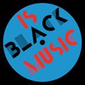 Is Black Music - 21 April 2021