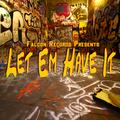 #34 - Falcon Records Presents: Let Em Have It Vol. 10