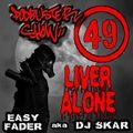 DJ SKAR podbuster show 49 - liver alone