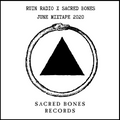 RUIN RADIO X SACRED BONES RECORDS JUNE MIXTAPE 2020