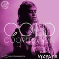 """""""COLD COOPERATION"""" with S Y Z Y G Y X 21.10.21 (no. 161)"""
