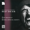 NEST On Air # 7 - Mosha || Special Guest (Set # 1) [NOA#7]