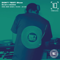 Don't Test! Show w/ MLab & Reznik - 08 Nov 2020