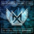 Blasterjaxx present Maxximize On Air #307