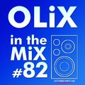 OLiX in the Mix - 82 - October Party Mix