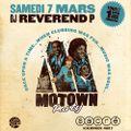 Dj Reverend P @ Motown Party, Sacré, Saturday March 7th, 2020