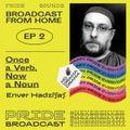 BFH EP.2 by ENVER HADZIJAJ_Once a Verb, Now a Noun