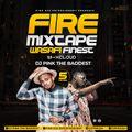 Dj Pink The Baddest - Fire Mixtape (Wasafi Finest) Vol.5
