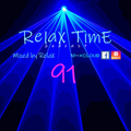 RelaX TimE 91