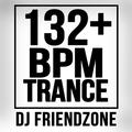 132+ BPM Trance Mix