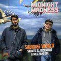 Sauvage World Midnight Madness RadioStart.it 21122019